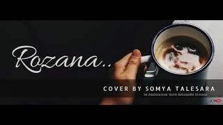 Rozana || Somya Talesara || Karaoke Cover Song 2018 ||