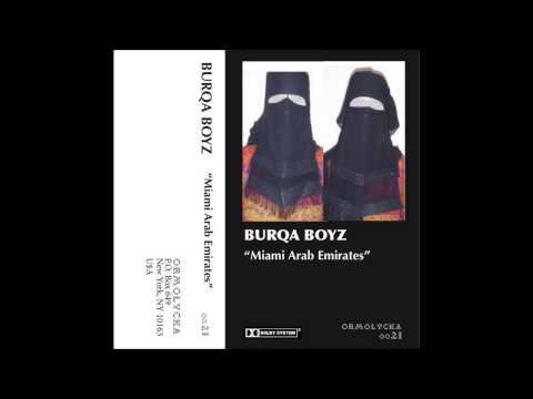 Burqa Boyz - A1