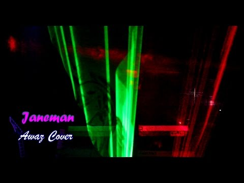 Janeman - Awaz {Karaoke}