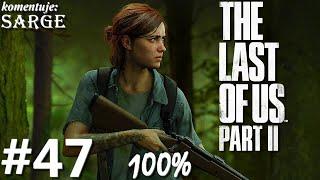 Zagrajmy w The Last of Us Part 2 PL (100%) odc. 47 - Doświadczony snajper