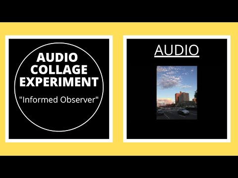 """Informed Observer"" (NYC Audio Collage Experiment) - Isaac Cavallaro"