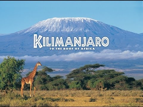 Mt Kilimanjaro - video by Tanzania National Park