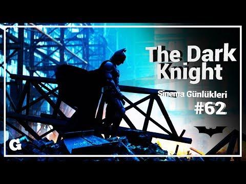 📽 The Dark Knight - Sinema Günlükleri Bölüm #62