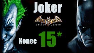 CZ tit. | Let's Play | Batman: Arkham Asylum | #15 | KONEC | HARD | 1080p