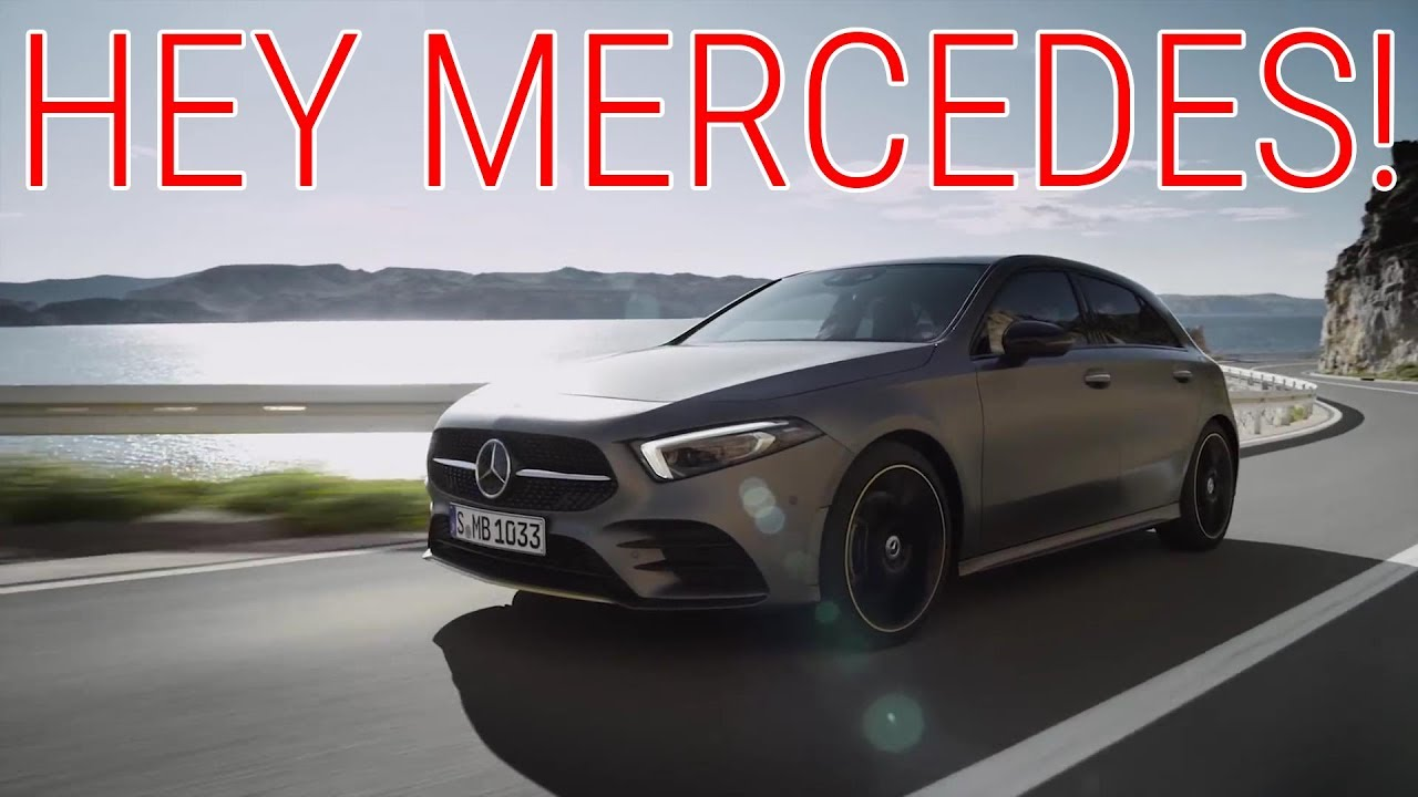 Hey Mercedes The New 2019 Mercedes Benz A Class High Tech