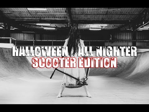 HALLOWEEN ALL NIGHTER 2019 SCOOTER EDITION!