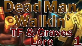 TF & Graves Lore - Dead Man Walkin
