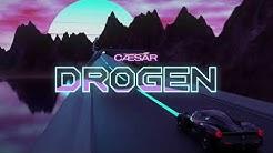 CÆSAR - DROGEN (prod. by Qsonbeats & Zinobeatz | Official Audio