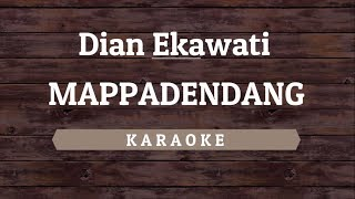 Dian Ekawati - Mappadendang [Karaoke] By Akiraa61