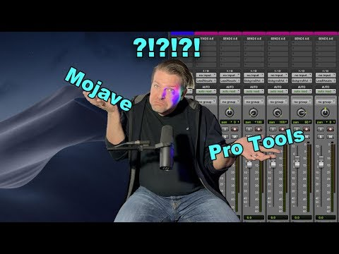 Mojave And Pro Tools- Updated - Rant