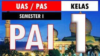 Latihan Soal Uas Pas Pai Bp Kelas 1 Sd/mi Kurikulum 2013 Semester 1 (ganjil) Dan Kunci Jawaban