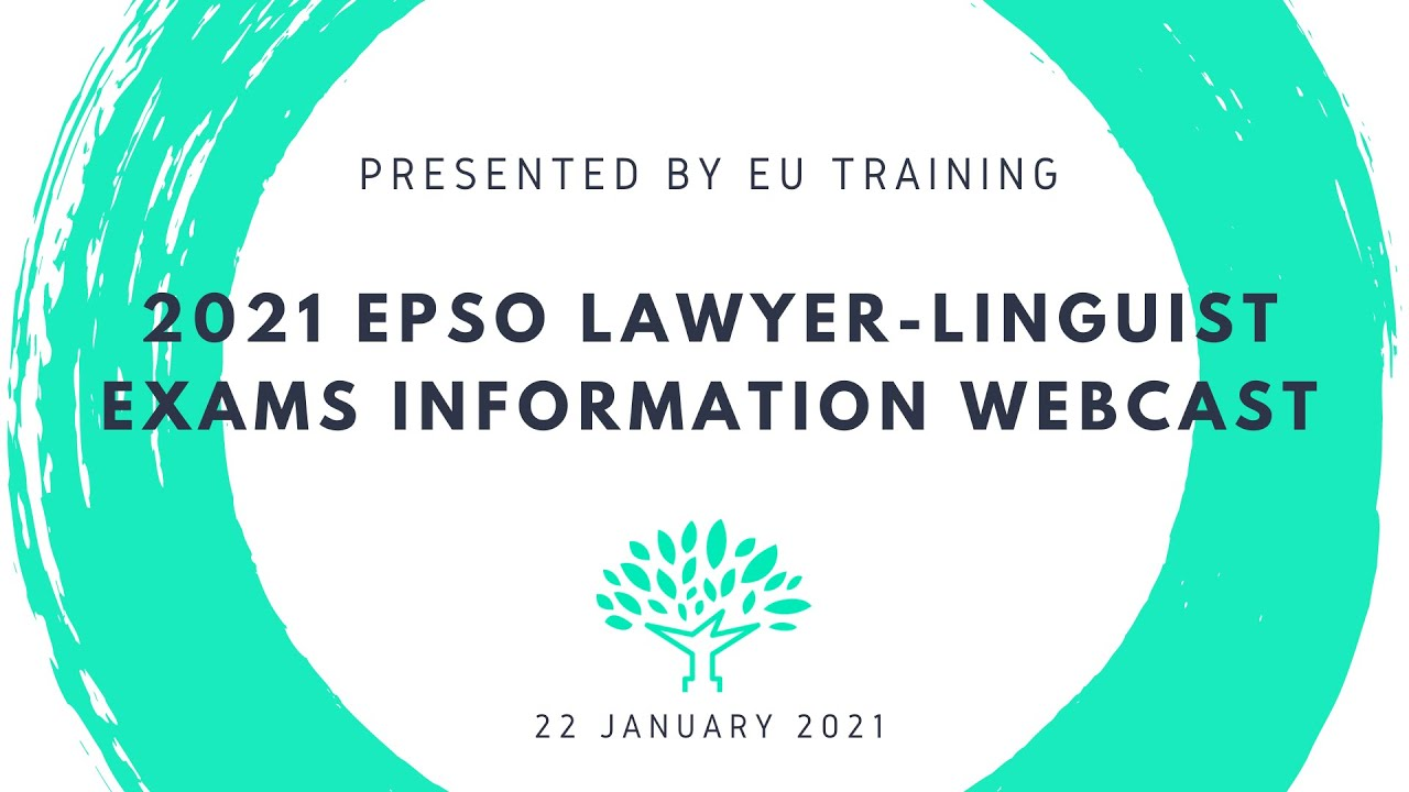 2021 EPSO Lawyer-Linguist Exams - Information Webcast