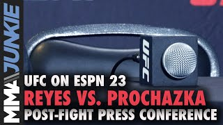 UFC on ESPN 23: Reyes vs. Prochazka post-fight press conference