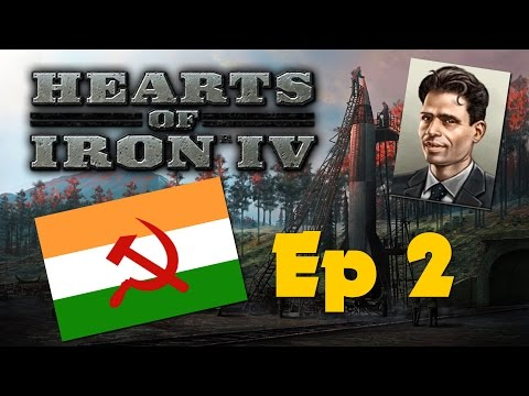 Hearts of Iron IV: Together for Victory - Communist India - Ep 2