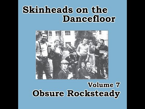 Various Artists - Skinheads on the Dancefloor, Vol. 7 - Obscure Rocksteady (Spirit of 69 Records...