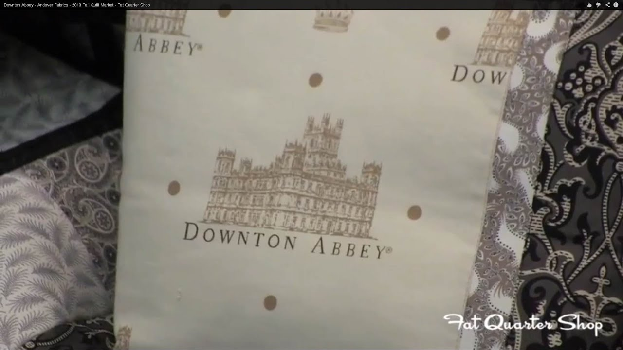 Downton Abbey Andover Fabrics 2013 Fall Quilt Market Fat