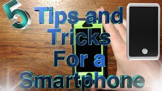 5 Tips and Tricks For Smartphones