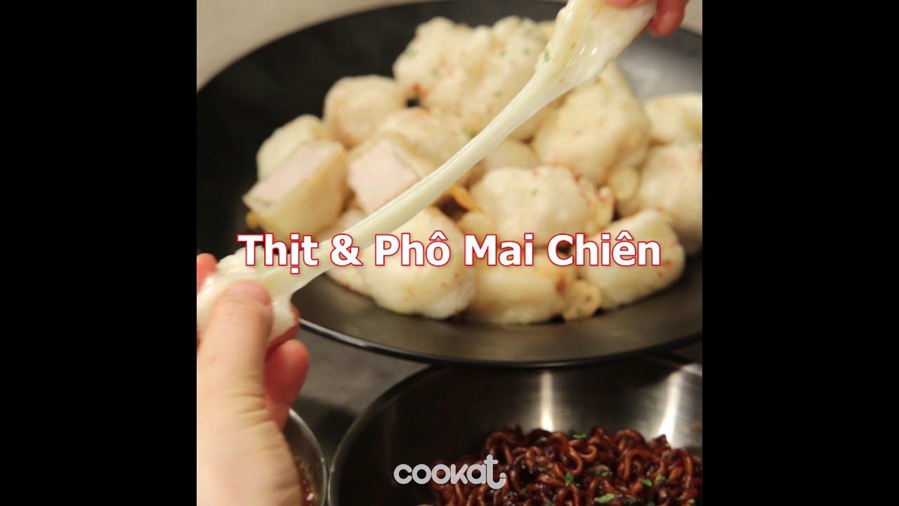 [Cookat Việt Nam] Thịt & Phô Mai Chiên