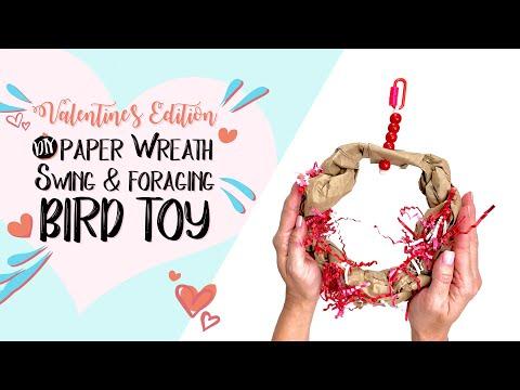 DIY Paper Wreath Bird Swing Toy & Foraging Tip Valentines Edition