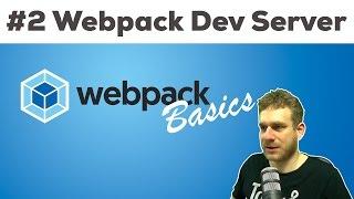 USING THE WEBPACK DEV SERVER | Webpack 2 Basics Tutorial