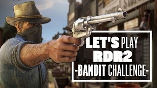 Let's Play Red Dead Redemption 2 - BANDIT CHALLENGE!