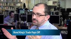 Bond King's Trade Pays Off