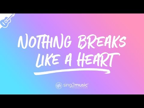 Nothing Breaks Like A Heart Acoustic Guitar Karaoke Mark Ronson & Miley Cyrus