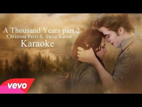 A Thousand Years part 2- Christina Perri ft. Steve Kazee (Karaoke)