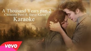 A Thousand Years part 2- Christina Perri ft. Steve Kazee (Karaoke)