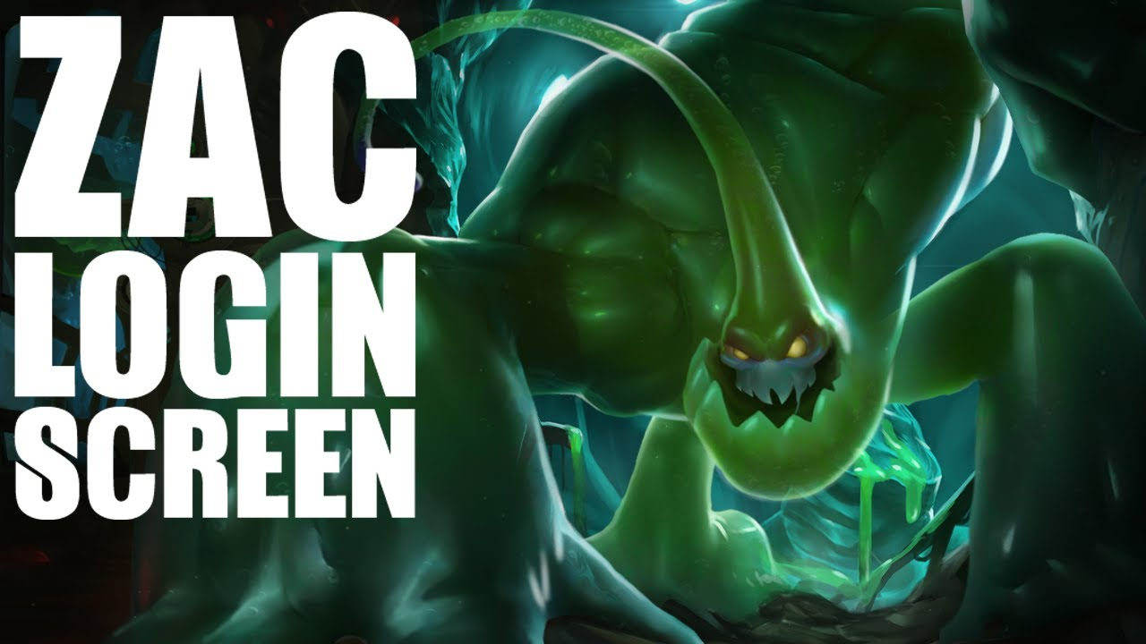 Zac Login Screen League Of Legends Animated Hd Youtube