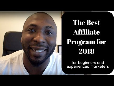 The Best Affiliate Program for 2018
