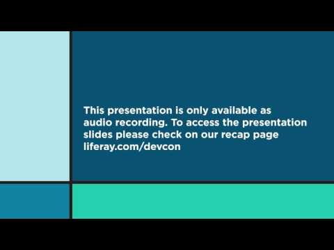 Liferay DEVCON 2016: JSR Update: Portlet 3.0, JSF 2.3, and the Faces Bridge  | Neil Griffin, Liferay