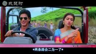 Chennai Express - Kashmir Mein Tu Kanyakumari (Chinese subtitles)-SRK