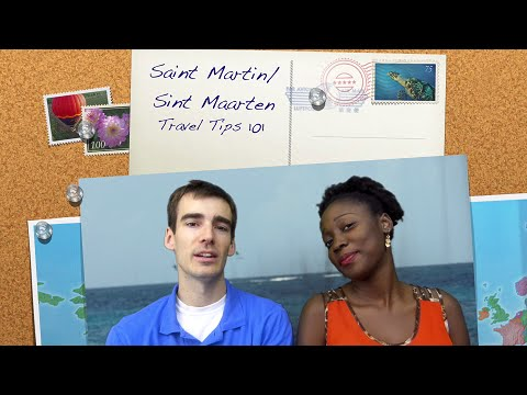 Saint Martin & Sint Maarten: The Friendly Island ~ Travel Ti