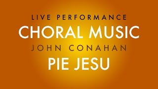 Pie Jesu (live) - John Conahan