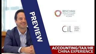 PREVIEW - 02# Benoit Stos - 16 years of China Accounting, Tax and HR | CIL China & BenCham