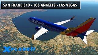 ✈️ X-PLANE 11 | B737  | SAN FRANCISCO (KSFO) - LOS ANGELES (KLAX) - LAS VEGAS (KLAS) | LIVE FLIGHT