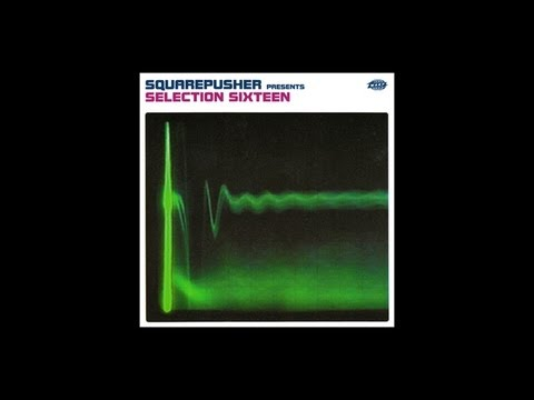 Squarepusher - Tomorrow World