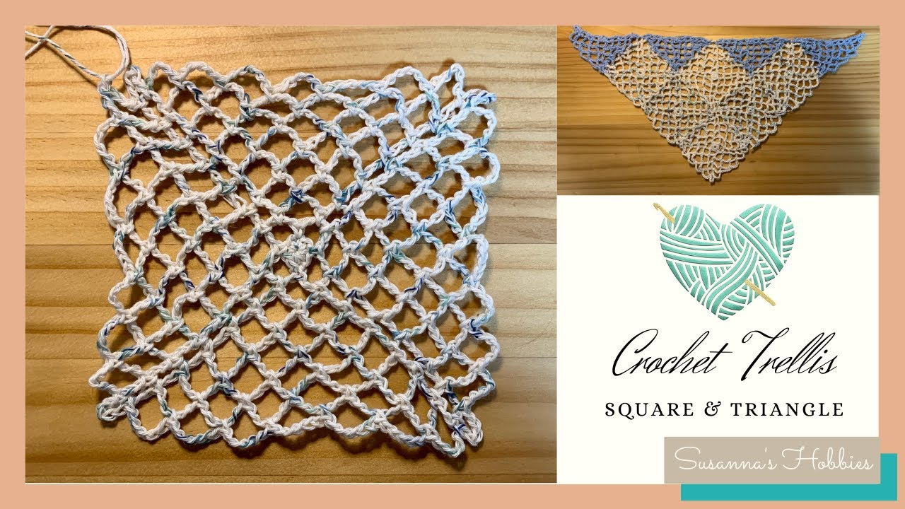 "How to crochet step by step square & triangle ""Plain trellis stitch"" : motif triangular shawl"