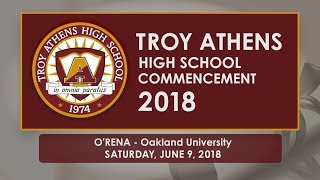 Troy Athens High School Commencement - June 9, 2018
