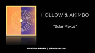 Video Hollow & Akimbo - Solar Plexus [Audio] download MP3, 3GP, MP4, WEBM, AVI, FLV Juni 2018