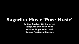 Amar Moner Kone - Subhomita - Sagarika Music | Best Of Bengali Songs
