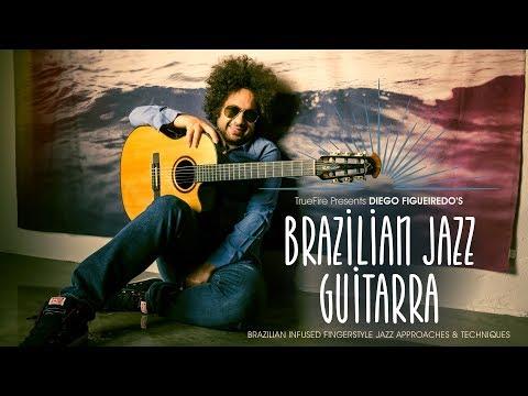 Brazilian Jazz Guitarra - Intro - Diego Figueiredo Guitar Lessons