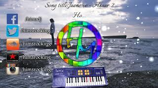 Jaana ve instrumental | Aksar 2| Himanshu Katara | Ashwin Kolhe