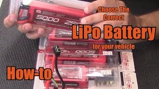 Choose The Correct LiPo Battery for Your Vehicle - How-To