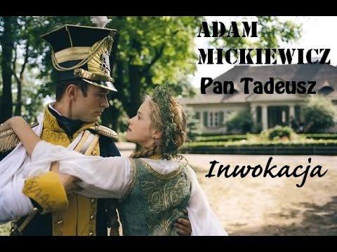 Inwokacja Adam Mickiewicz Pan Tadeusz Do Nauki