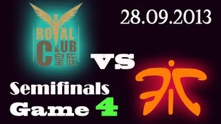 RYL vs FNC | Royal Club HZ vs Fnatic Game 4 | SemiFinals D2 G4 | Worlds 2013 S3 D2G4 VOD