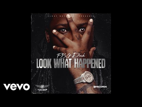 FBG Duck - Look What Happened (Official Audio)