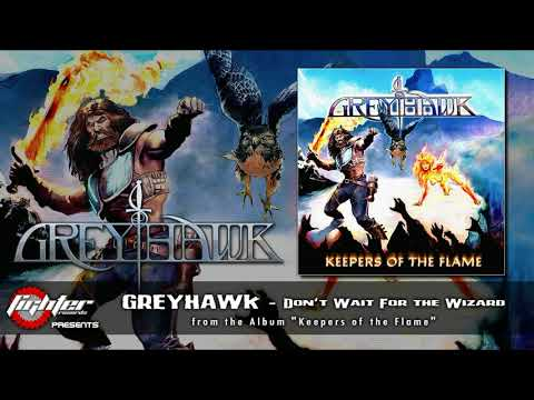 GREYHAWK - Don't Wait For the Wizard [2020]