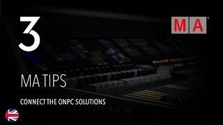 grandMA3 | MA Tips [EN] | Connect the onPC Solutions
